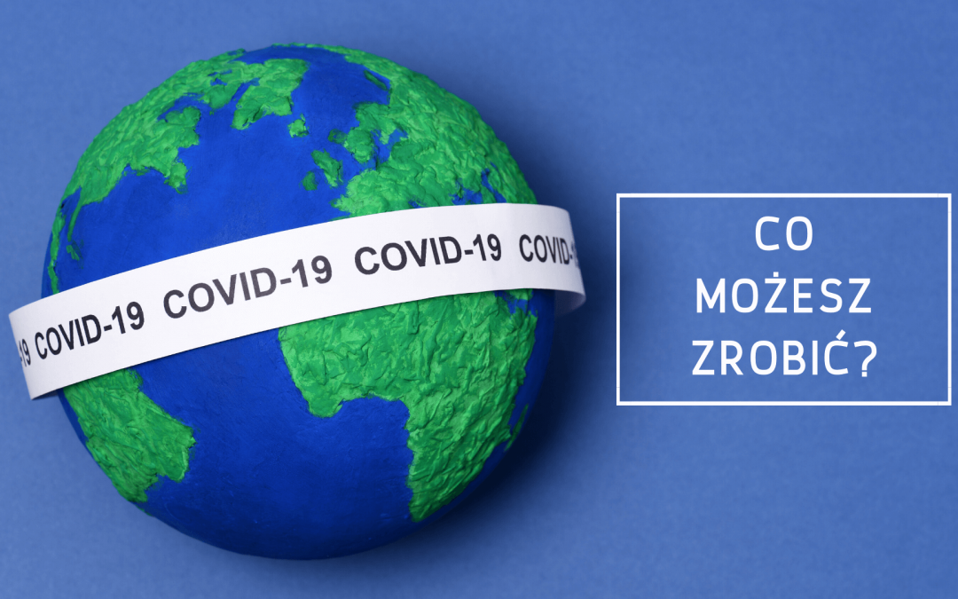 COVID-19: co możesz zrobić